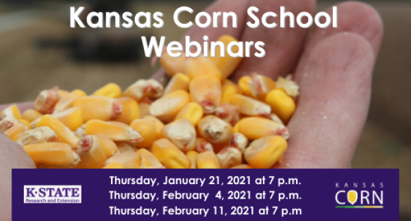Kansas Corn School Webinar #1
